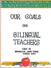 Our Goals as Bilingual Teachers
